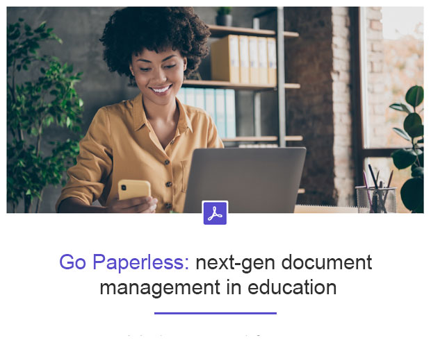 Go Paperless With Adobe Sign for Education
